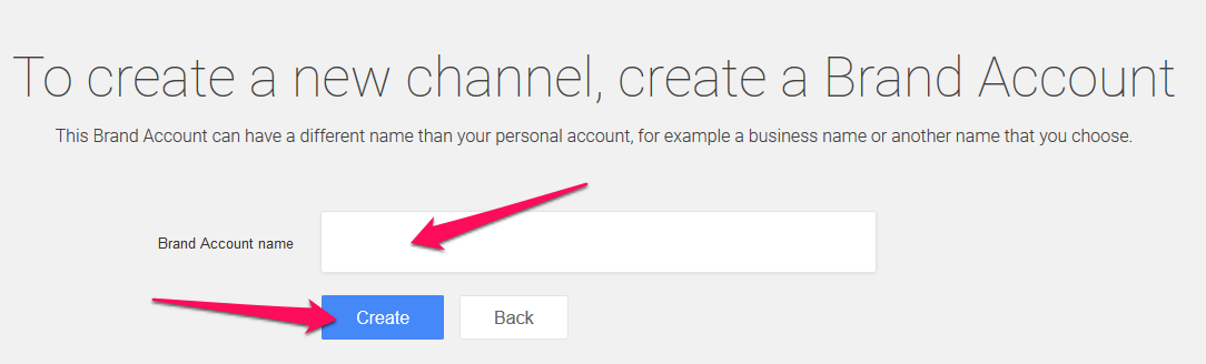 create a new channel - create a Brand Account